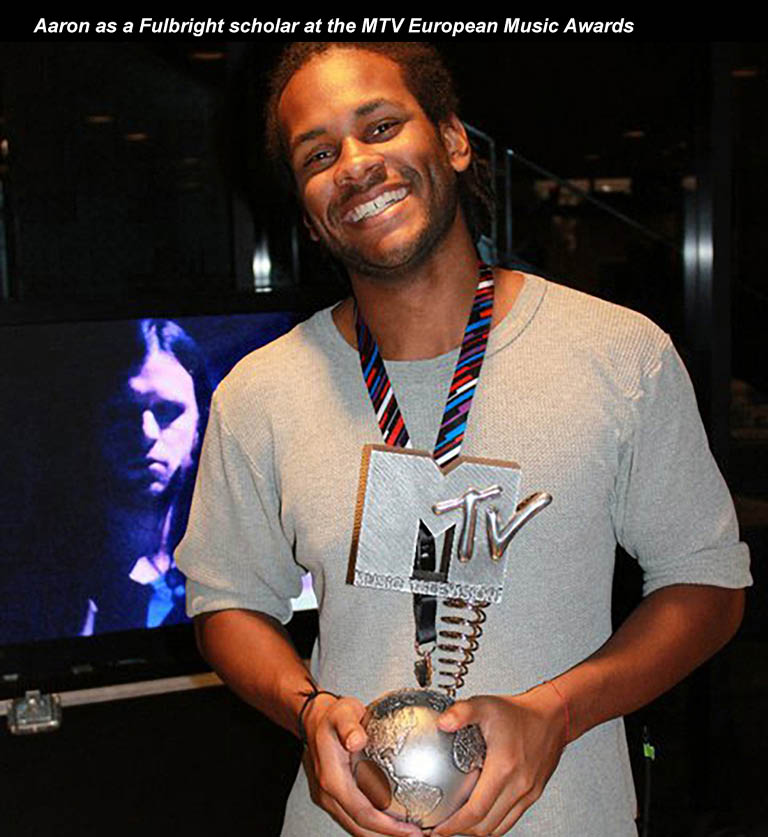 Aaron as a Fulbright scholar at the MTV European Music Awards