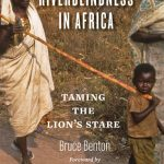 Riverblindness in Africa Taming the Lion's Stare